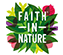 Vis alle Faith in Nature